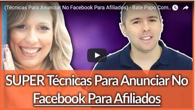 [Vídeo] – Técnicas Para Anunciar No Facebook Para Afiliados – Bate Papo Com Luana Franco