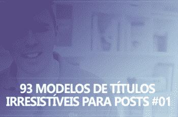 93-modelos-irresistíveis-para-posts-parte-01