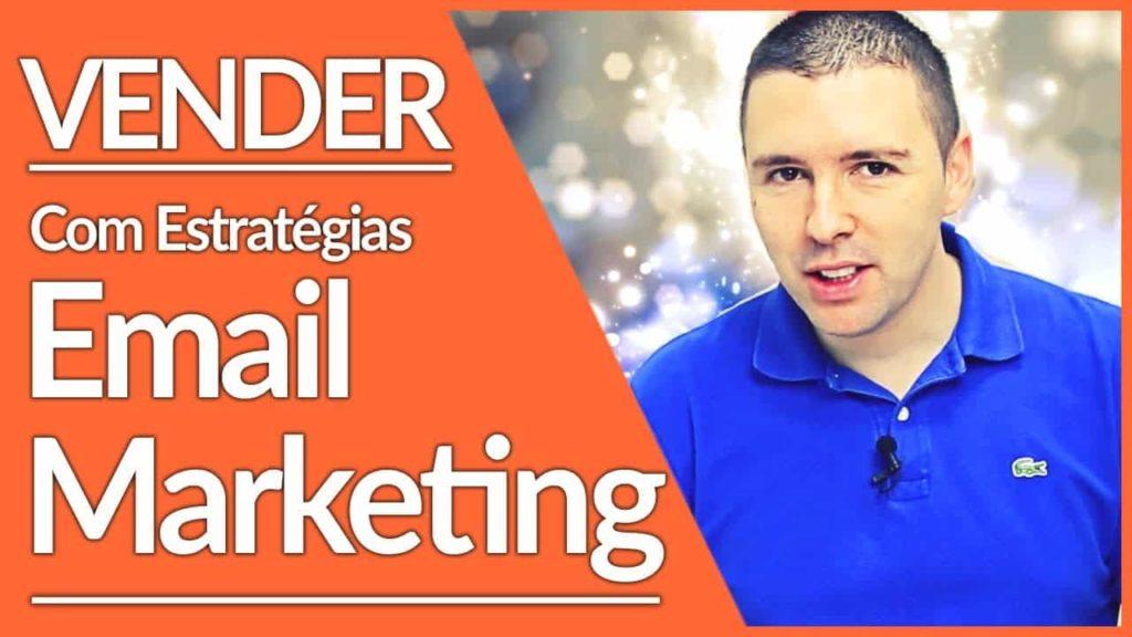 7 Estratégias Para Vender Todos Os Dias Com Email Marketing