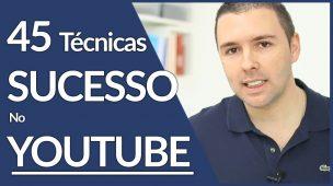 Técnicas Para Sucesso Com Seus Vídeos E Canal No YOUTUBE