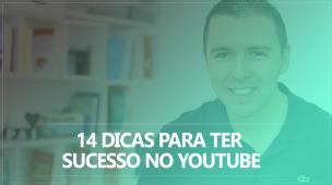 14-Dicas-para-Ter-Sucesso-no-YouTube