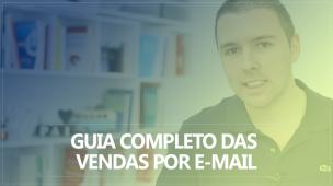 Guia Completo das Vendas por E-mail