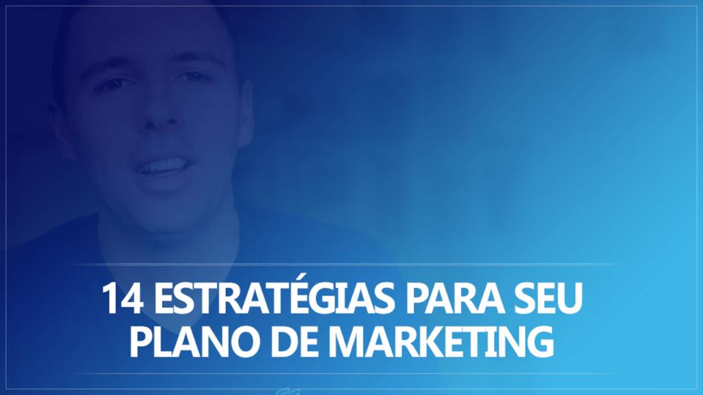 14 Estratégias para seu Plano de Marketing