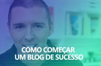 Como começar um blog de sucesso