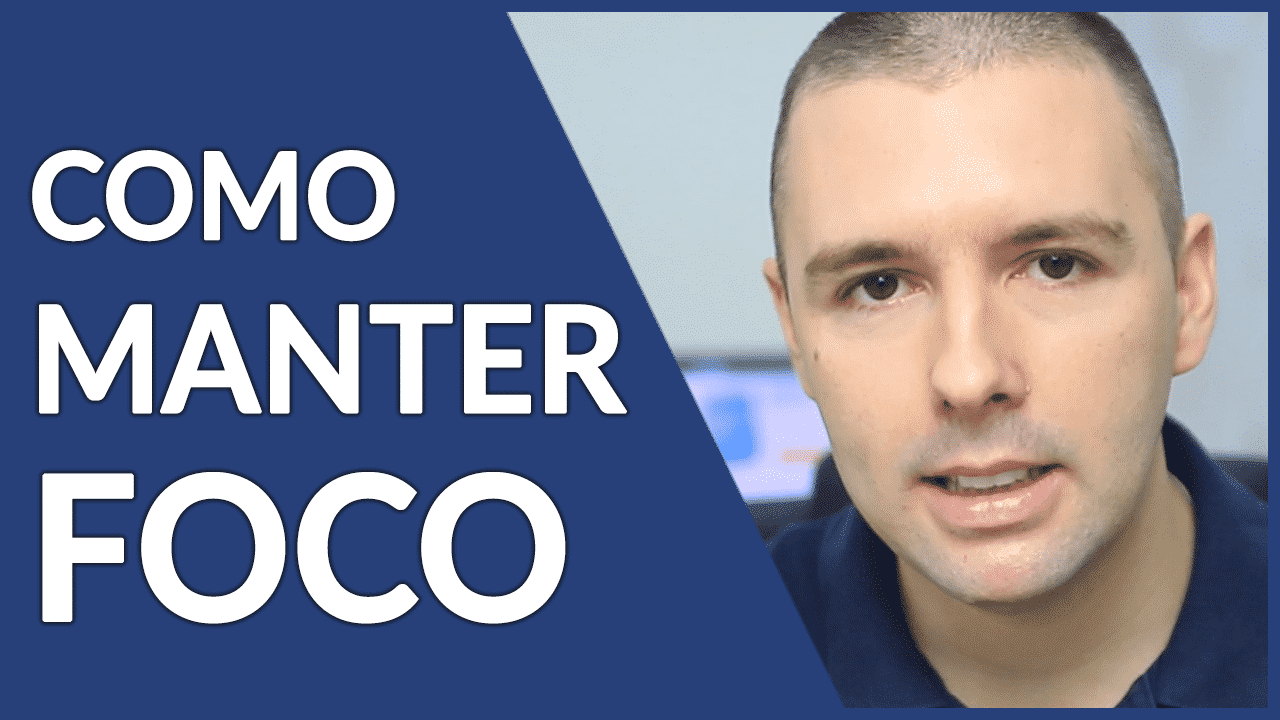 COMO MANTER O FOCO | Como Ter FOCO e Evitar Distrações