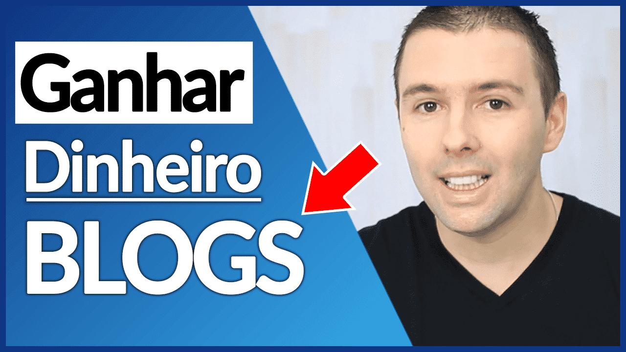 GANHAR DINHEIRO COM BLOGS | A Melhor Forma De Ganhar Dinheiro Com Blogs