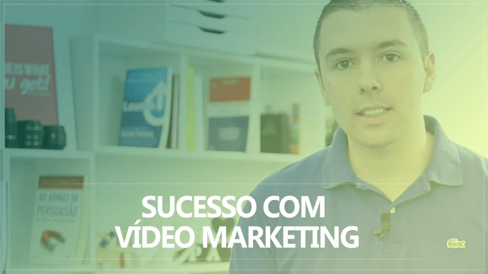Vídeo Marketing: O Que Você Precisa Saber Para Ter Sucesso Com Essa Estratégia