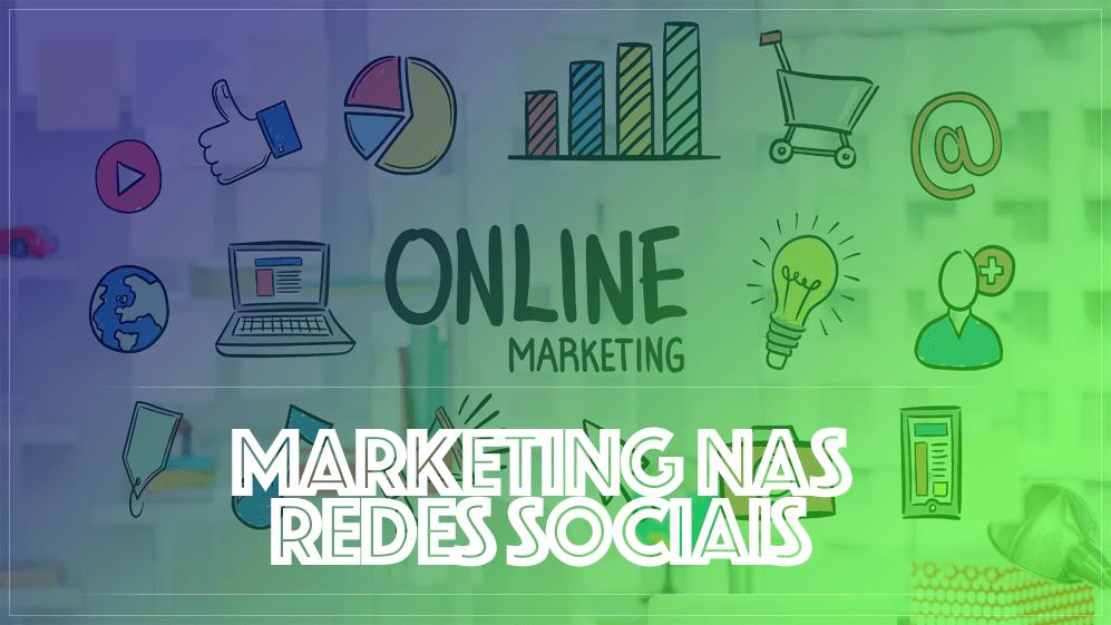 Como fazer marketing nas Redes Sociais
