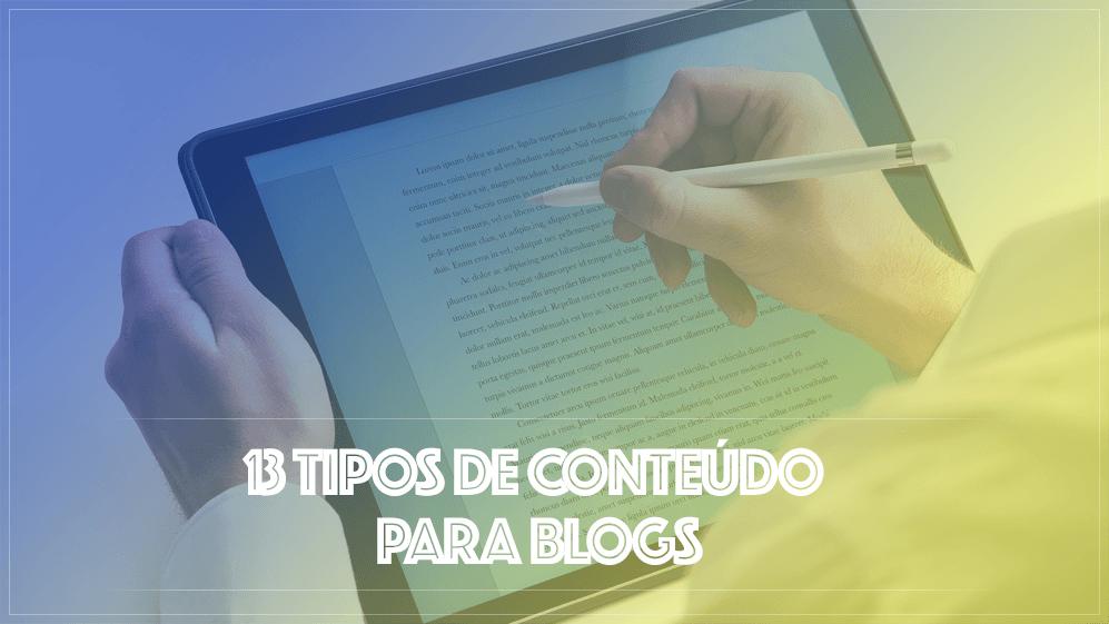 13 TIPOS DE CONTEÚDOS