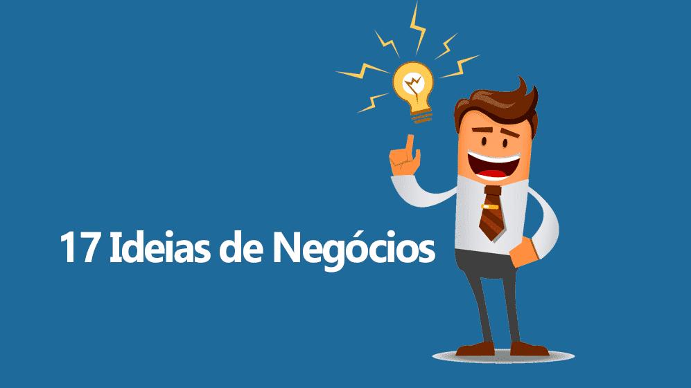 [Ideias de Negócios] – 17 Ideias de Negócios Lucrativos para Você Empreender