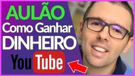 💎 Como GANHAR DINHEIRO com YOUTUBE | Aula Completa