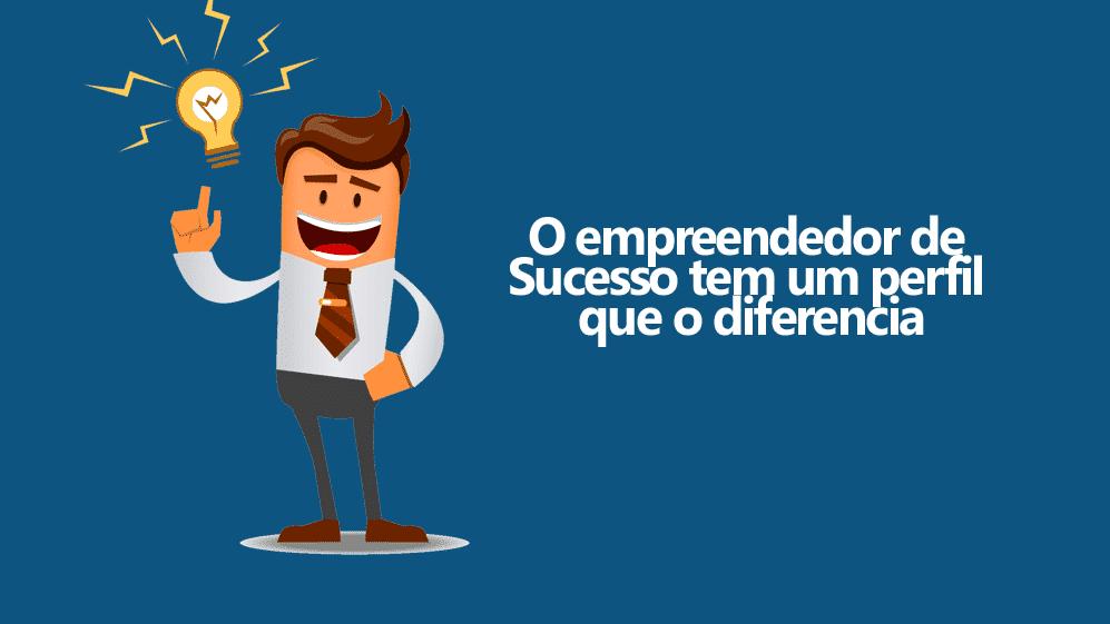 como ser um empreendedor de sucesso dicas