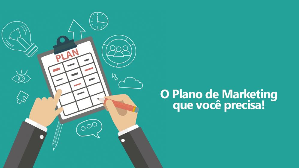 Como Fazer um Plano de Marketing – Guia Passo a Passo do Planejamento de Marketing Digital Completo