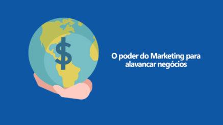 Marketing | Entenda como Usar o Marketing para Alavancar qualquer Negócio