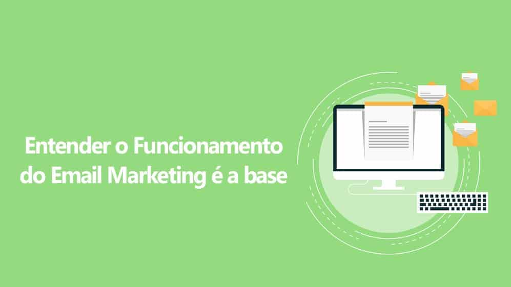 funcionamento do email marketing