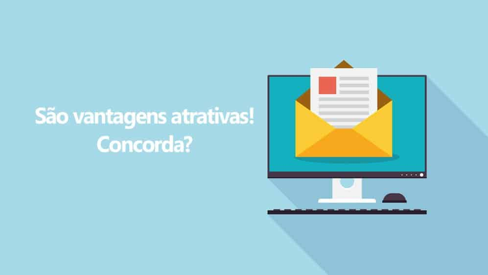 As vantagens do Email Marketing