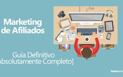 Marketing de Afiliados: O Guia Mais Completo de Todos os Tempos [Guia Definitivo]