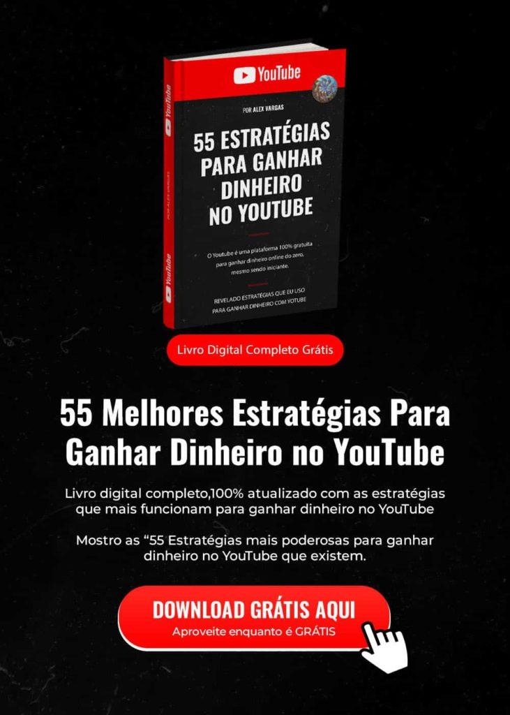 Ebook 55 Estratégias para Ganhar Dinheiro no Youtube