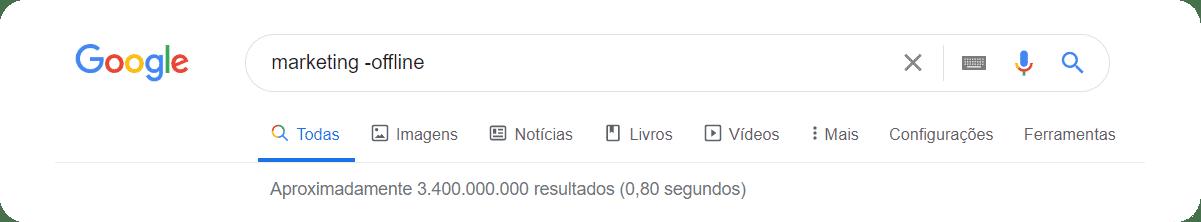 Buscas avançadas no Google com exclusão de palavra